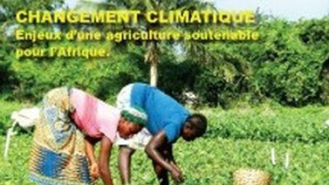 L'agriculture confrontée aux défis des changements climatiques