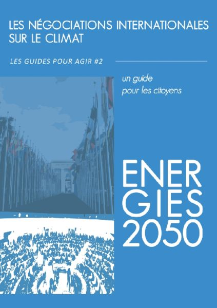 thumbnail of guide_pour_agir_02_les_negociations_internationales_sur_le_climat