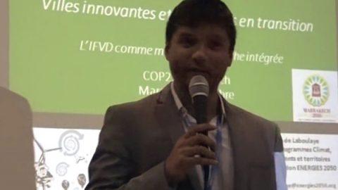 COP22 – Villes innovantes & territoires en transition – Initiative de la Francophonie pour des Villes durables (IFVD)