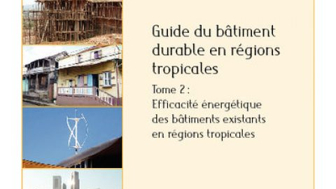 Guide to Sustainable Building in the Tropics – Volume 2