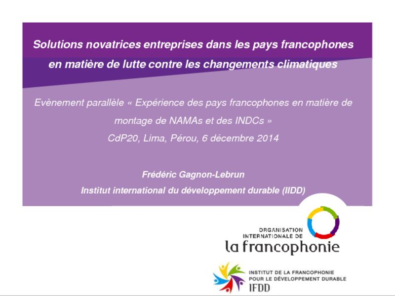 thumbnail of 2014-12-06-Side-event-NAMA-IFDD_Presentation-6_Frederic-GAGNON-LEBRUN_Solutions-novatrices-francophones