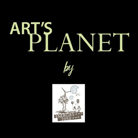 ART'S PLANET by ENERGIES 2050 – 2016