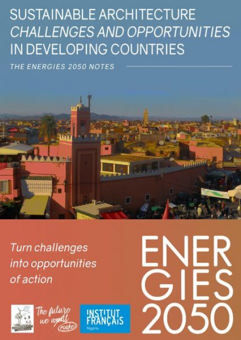 THE ENERGIES 2050 NOTES – Sustainable architecture: challenges and opportunities in developing countries