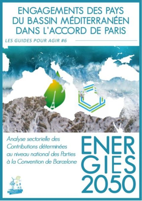 Guides to Act #6 – Commitments of mediterranean countries within the Paris agreement