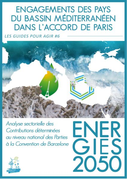 thumbnail of 2018-12_MED_NDCs_GuidePourAgir_ENERGIES2050_Web