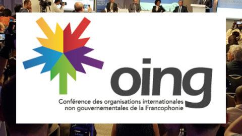 11ème Conférence des OING (Organisations internationales non gouvernementales de la Francophonie)