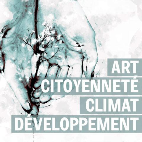 Art – Citoyenneté – Climat et Développement : quand l'art rime avec Solidarité