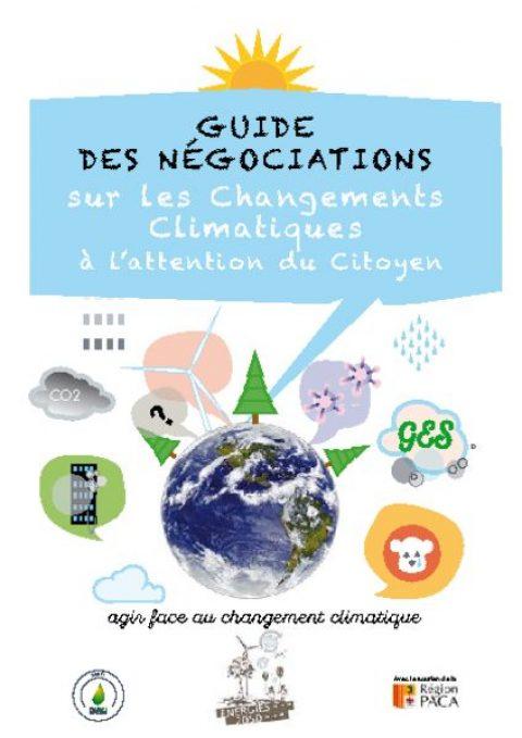 Guide des Négociations sur les changements climatiques à l'attention du citoyen