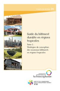 thumbnail of Guide_du_batiment_durable_en_regions_tropicales_T1