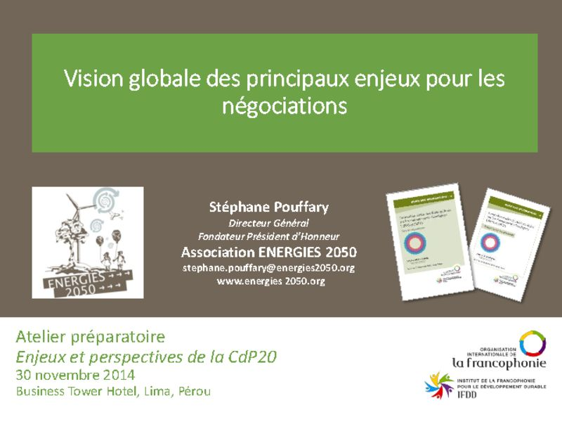 thumbnail of 2014-11-30-Atelier-preparatoire_Presentation-2_ENERGIES-2050-Enjeux-de-la-Conference-de-Lima