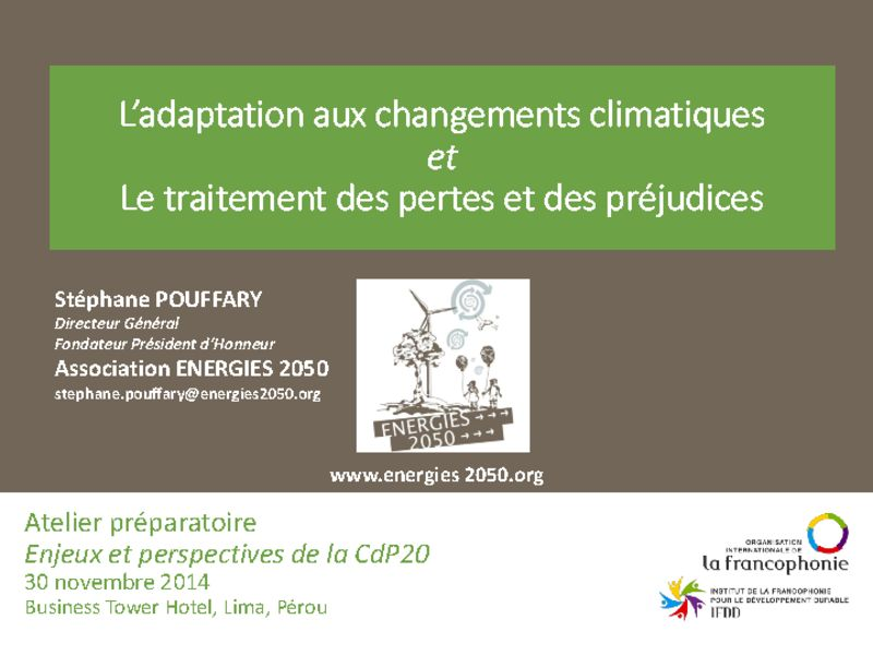 thumbnail of 2014-11-30-Atelier-preparatoire_Presentation-5_ENERGIES-2050_Adaptation_Pertes-et-prejudices