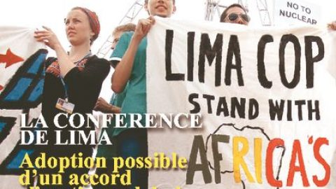 LA CONFERENCE DE LIMA : Adoption possible d'un accord climatique global en 2015